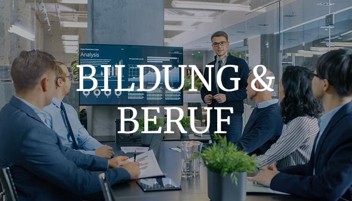 BILDUNG & BERUF
